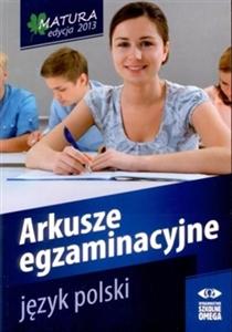 Obrazek Matura 2013 Język polski Arkusze egzaminacyjne