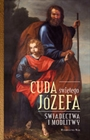 Obrazek Cuda świętego Józefa - świadectwa i modlitwy