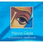 Obrazek Zrozumienie, współczucie-płyta CD - Marcin Gajda
