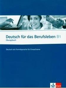 Obrazek Deutsch fur das Berufsleben B1 Arbeitsbuch