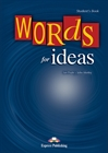 Obrazek Words for Ideas Student's Book