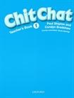 Obrazek Chit Chat 1 Teacher's Book