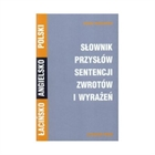 Obrazek Słownik przysłów sentencji zwrotów i wyrażeń łaciński-angielski-polski
