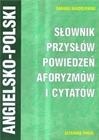 Obrazek Słownik przysłów, powiedzeń, aforyzmów i cytatów ang-pol-ang