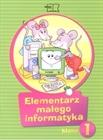 Obrazek Elementarz małego informatyka kl. 1