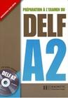 Obrazek Preparation A L'examen du DELF A2+CD