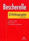 Obrazek Bescherelle l'ortographe pour tous