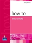 Obrazek How to Teach Writing