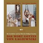 Obrazek Das Wort Gottes von Łagiewniki - Die Geschichte und das Werk der Heiligen Faustyna