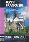 Obrazek Matura 2005 Język francuski Arkusze egzaminacyjne+CD