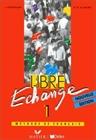 Obrazek LIBRE ECHANGE 1 podręcznik