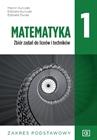 Obrazek Matematyka 1. Zbiór Zadań. Liceum i technikum klasa 1. Zakres podstawowy (po 8 klasie)