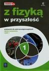 Obrazek  Z fizyką w przyszłość cz. 1 Podręcznik zakres rozszerzony wyd. 2015 (S)