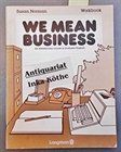 Obrazek  We Mean Business : An Elementary Course in Business English Workbook -