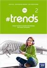 Obrazek  #trends 2. Liceum i technikum. Zeszyt ćwiczeń