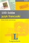 Obrazek 100 listów Język francuski Biznes, handel, administracja